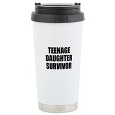 Teenage Daughter Survivor Travel Mug
