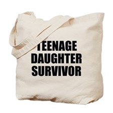 Teenage Daughter Survivor Tote Bag