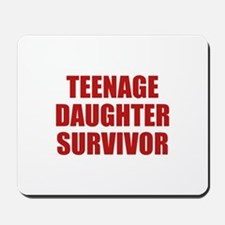 Teenage Daughter Survivor Mousepad