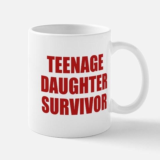 Teenage Daughter Survivor Mug