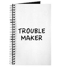 Trouble Maker Journal