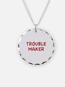 Trouble Maker Necklace