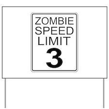 Zombie Speed Limit Yard Sign