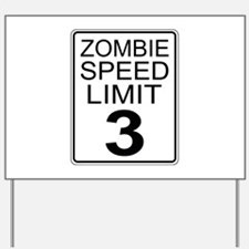 Zombie Speed Limit Yard Sign
