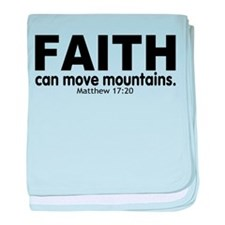 Faith Can Move Mountains baby blanket