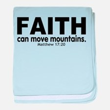 Faith Can Move Mountains baby blanket