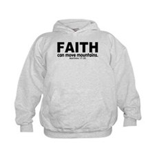 Faith Can Move Mountains Hoodie