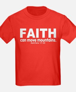 Faith Can Move Mountains T
