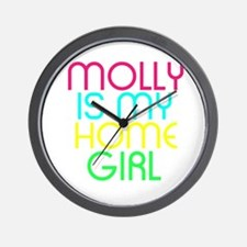 MOLLY IS MY HOMEGIRL Wall Clock