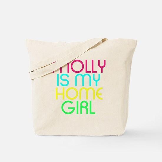 MOLLY IS MY HOMEGIRL Tote Bag