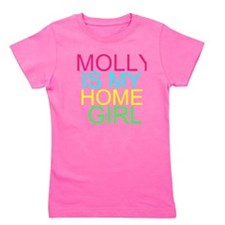 MOLLY IS MY HOMEGIRL Girl's Tee