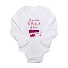 If Music be the food of love Body Suit