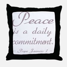 Mauve Peace Daily Commitment Throw Pillow