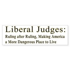 Liberal Judges Making America More Dangerous Bumpe