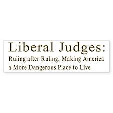 Liberal Judges Making America More Dangerous Bumpe