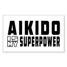 Aikido Is My Superpower Decal