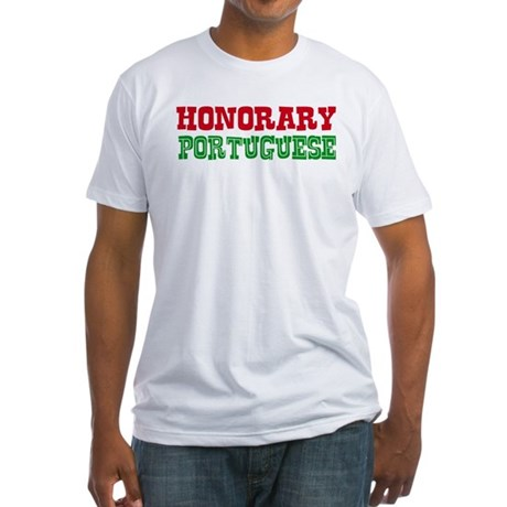 Honorary Portuguese Fitted T-Shirt