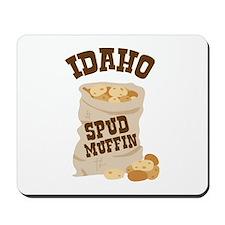 IDAHO SPUD MUFFIN Mousepad