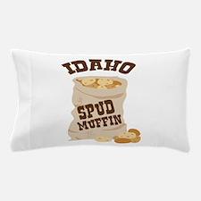 IDAHO SPUD MUFFIN Pillow Case