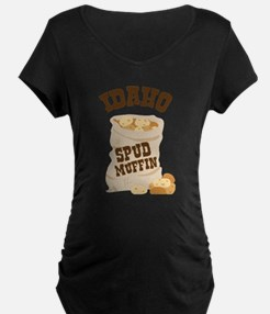 IDAHO SPUD MUFFIN Maternity T-Shirt