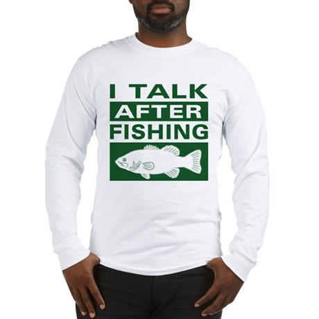 Funny fishing quote long sleeve t shirt for Long sleeve fishing t shirts