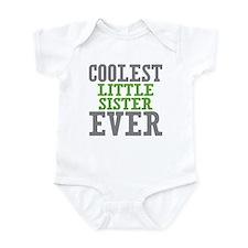 Coolest Little Sister Ever Infant Bodysuit