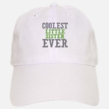 Coolest Little Sister Ever Baseball Baseball Cap