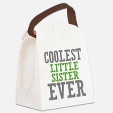 Coolest Little Sister Ever Canvas Lunch Bag