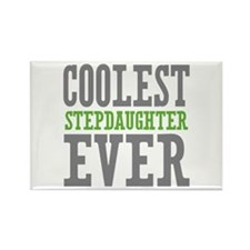 Coolest Stepdaughter Ever Rectangle Magnet