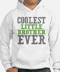 Coolest Little Brother Ever Hoodie