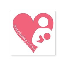 Breastfeeding is Love Sticker