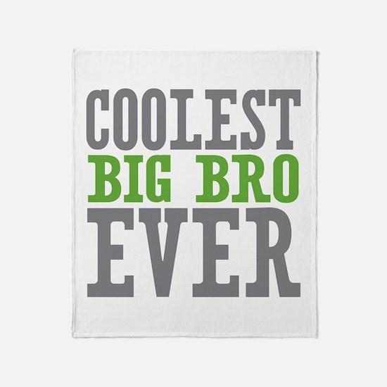 Coolest Big Bro Ever Throw Blanket