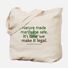 """Nature Made Marijuana Safe"" Tote Bag"