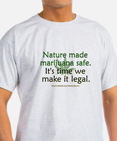 """Nature Made Marijuana Safe"" T-Shirt"