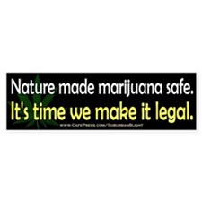 """Nature Made Marijuana Safe"" Bumper Sticker"