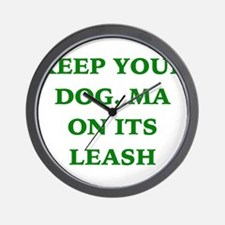 Green - Keep your Dog, ma on its leash Wall Clock