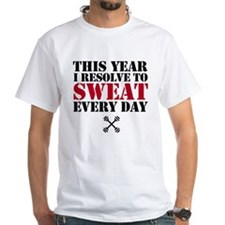 Sweat Every Day T-Shirt