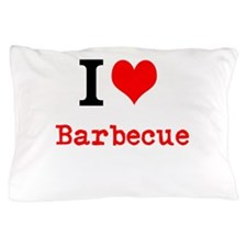 I love Barbecue Pillow Case