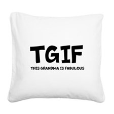 Fabulous Grandma Square Canvas Pillow