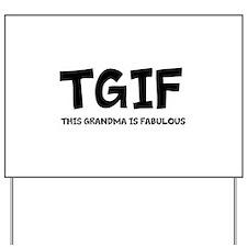 Fabulous Grandma Yard Sign