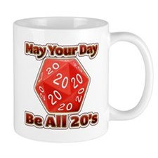 May Your Day Be All 20's Mugs
