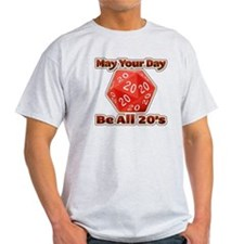 May Your Day Be All 20's T-Shirt