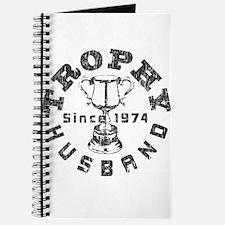 Trophy Husband Since 1974 Journal