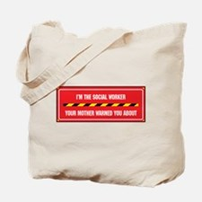 I'm the Worker Tote Bag