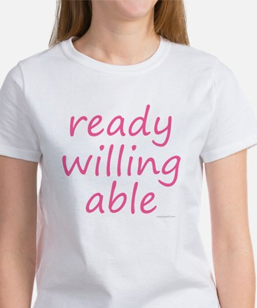 ready willing able pink Women's T-Shirt