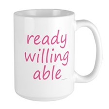 ready willing able pink Mug