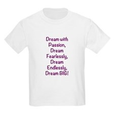 Passion, Fearless, Endless T-Shirt