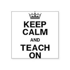 Keep Calm Teach On Sticker