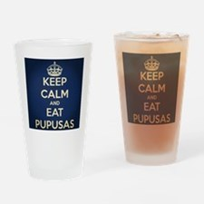 Keep calm and eat pupusas Drinking Glass