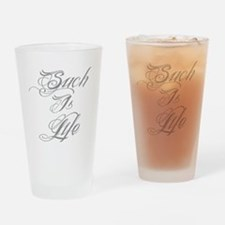 Such is Life in tattoo Drinking Glass